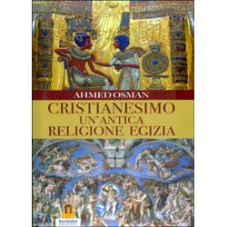 Cristianesimo - Un'Antica Religione Egizia