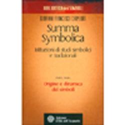 Summa Symbolica - Istituzioni di Studi Simbolici e Tradizionali - Parte IOrigine e Dinamica dei Simboli