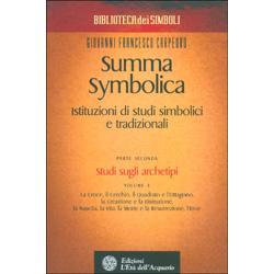 Summa Symbolica - Istituzioni di Studi Simbolici e Tradizionali - Parte IIStudi sugli archetipi