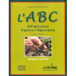 L'ABC dell'Agricoltura Organica e RigenerativaManuale pratico