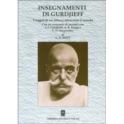Insegnamenti di GurdjieffViaggio di un allievo attraverso il mondo