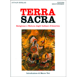 Terra SacraReligione e natura degli Indiani d'America