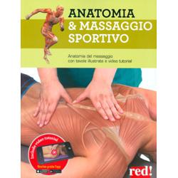Anatomia e Massaggio SportivoAnatomia del massaggio con tavole illustrate e video tutorial