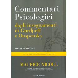 Commentari Psicologici Vol. 2 - Dagli Insegnamenti di Gurdjieff e OuspenskyLa dottrina della quarta via