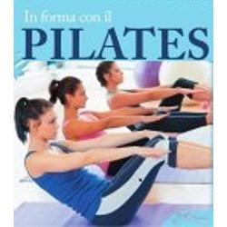 In Forma con il PilatesLibro + CD