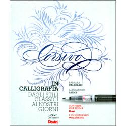 Corsivo in CalligrafiaDagli stili classici ai nostri giorni