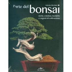L'Arte del BonsaiStoria, estetica, tecniche, e segreti di coltivazione
