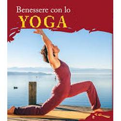 Benessere con lo Yoga + CD e Libro40 schede di esercizi