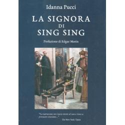 La Signora di Sing SingPrefazione di Edgar Morin