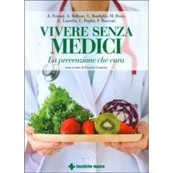 Vivere Senza MediciLa prevenzione che cura