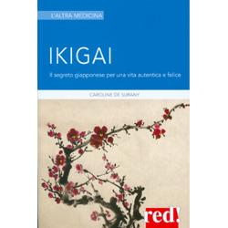 Ikigai - Il Segreto Giapponese per una Vita Autentica e Felice