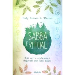 Sabba e RitualiRiti sacri e celebrazioni stagionali per tutto l'anno