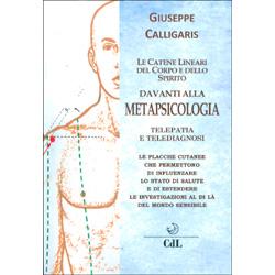 Le Catene Lineari del Corpo e dello Spirito davanti alla MetapsicologiaTelepatia e telediagnosi