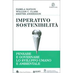 Imperativo SostenibilitàPensare e governare lo sviluppo umano e ambientale