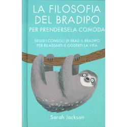 La Filosofia del Bradipo per Prendersela ComodaSegui i consigli di Brad il bradipo per rilassarti e goderti la vita