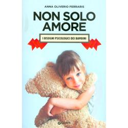 Non Solo AmoreI bisogni psicologici dei bambini