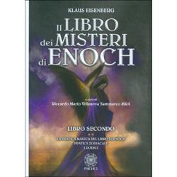 Il Libro dei Misteri di Enoch - Libro SecondoLa pratica magica del libro di Enoch. Pratica zodiacale. I dodici