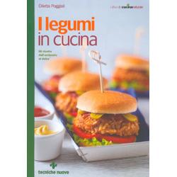 I Legumi in Cucina80 ricette dall antipasto al dolce