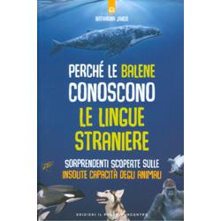 Perché le Balene Conoscono le Lingue StraniereSorprendenti scoperte sulle insolite capacità degli animali