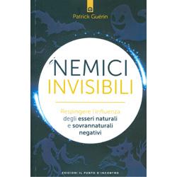 I Nemici InvisibiliRespingere l'influenza degli esseri naturali e sovrannaturali negativi
