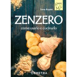 ZenzeroCome usarlo e cucinarlo