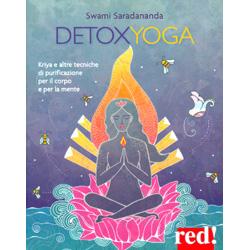 DetoxYogaKriya e altre tecniche di purificazione per il corpo e per la mente