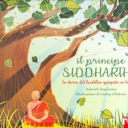 Il Principe SiddhartaLa storia del Buddha spiegata ai bambini
