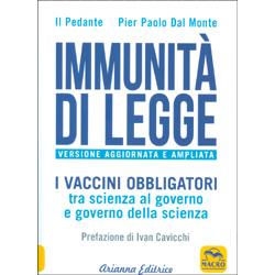 Immunità di LeggeI vaccini obbligatori tra scienza al governo e governo della scienza