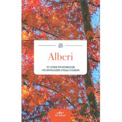 Alberi101 schede per riconoscere i più diffusi alberi d'Italia e d'Europa