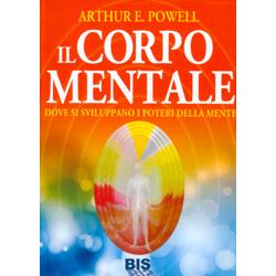 Il Corpo MentaleDove si sviluppano i poteri della mente