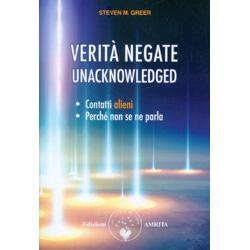 Verità Negate - UnacknowledgedContatti alieni, perchè non se ne parla
