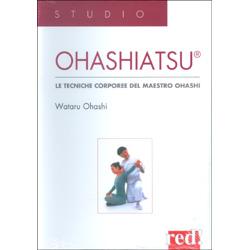 OhashiatsuLe tecniche corporee del Maestro Ohashi