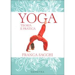 Yoga Teoria e praticaIl Manuale di Franca Sacchi