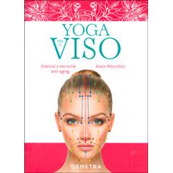 Yoga per il Viso - Esercizi e Tecniche Anti Aging