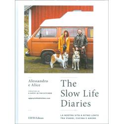 The Slow Life DiariesLa nostra vita a ritmo lento tra viaggi, cucina e amore.