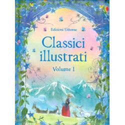 Classici Illustrati Vol. 1Un'appassionante raccolta di sei racconti classici, dal fascino intramontabile. Dai 6 anni in su