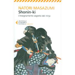 Shonin-KiL'insegnamento segreto dei ninja