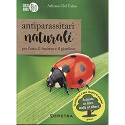 Antiparassitari NaturaliPer l'orto, il frutteto, il giardino