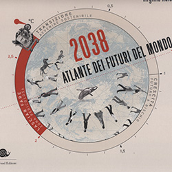 2038 Atlante dei Futuri del Mondo