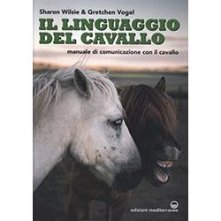 Il Linguaggio del CavalloManuale di comunicazione con il cavallo