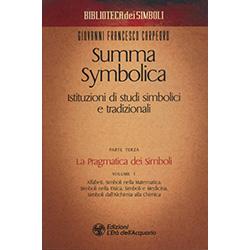 Summa Symbolica - Istituzioni di Studi Simbolici e Tradizionali - Parte IIILa Pragmatica dei simboli