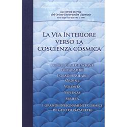 La Via InterioreVerso la conoscienza cosmica