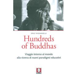 Hundreds of BuddhasViaggio intorno al mondo alla ricerca di nuovi paradigmi educativi