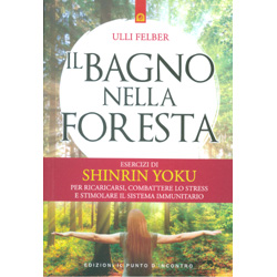 Il Bagno nella ForestaEsercizi di shinrin yoku