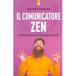 Il Comunicatore ZenTroppi pensieri rendono stupidi?