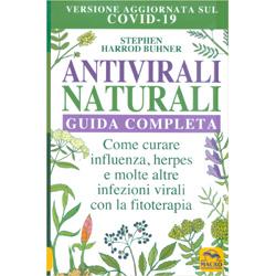 Antivirali Naturali - Guida CompletaCome curare influenza, herpes e molte altre infezioni virali con la fitoterapia