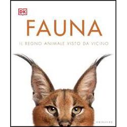 FaunaIl regno animale visto da vicino