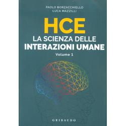HCE. La Scienza delle Interazioni UmaneComunicare meglio sfruttando 5 tipi diversi di intelligenza