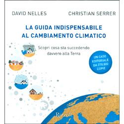 La Guida Indispensabile al Cambiamento ClimaticoScopri cosa sta succedendo davvero alla Terra