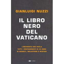 Il Libro Nero del VaticanoI protagonisti di 50 anni di segreti, malaffare e misteri